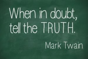 """Famous Mark Twain quote """"When in doubt, tell the truth"""" on blackboard"""