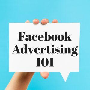 facebook advertising 101