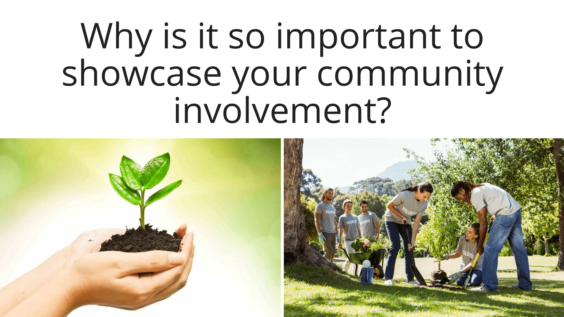 Video: Why You Need to Showcase Your Community Involvement