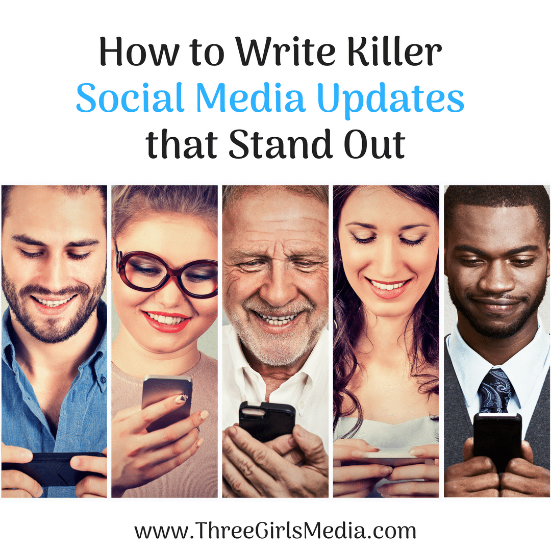 How to Write Killer Social Media Updates that Stand Out