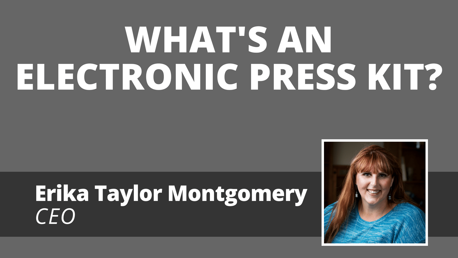 Video: What's An Electronic Press Kit?