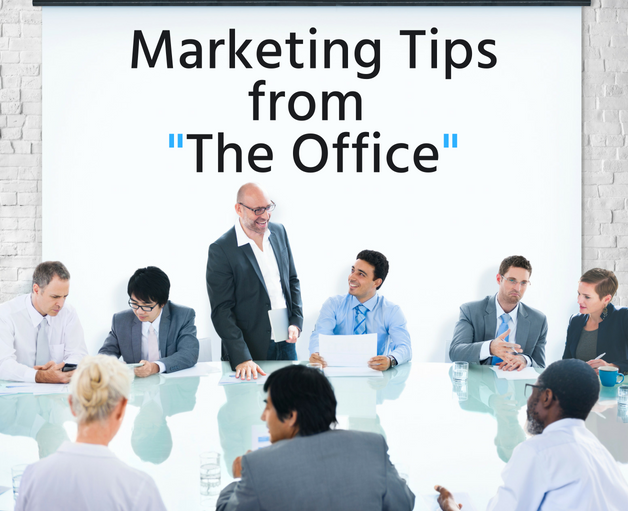 "3 Hilarious Marketing Tips from ""The Office"""