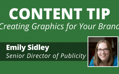Video:  Content Tip: Creating Graphics for Your Brand