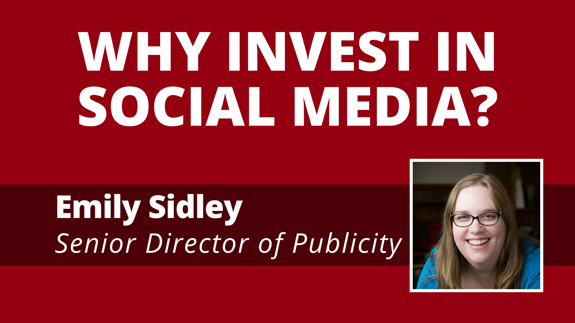 Video:  Why Invest in Social Media