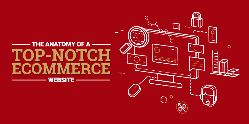 Infographic: The Anatomy of a Top-Notch E-commerce Website