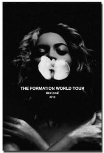 """The Formation World Tour"" Beyoncé poster."