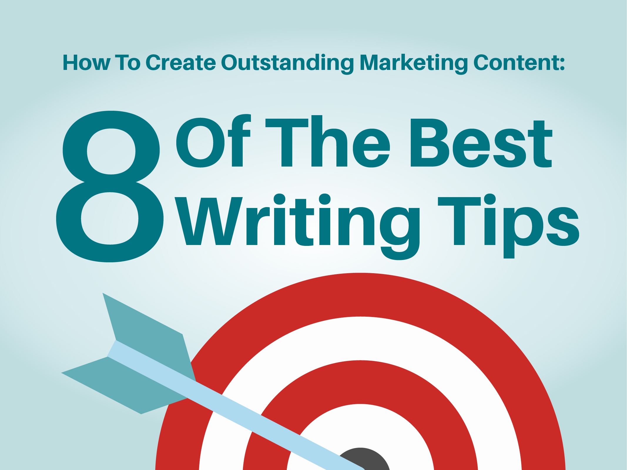 Infographic: 8 Top Writing Tips You Need To Know For Successful Content Marketing