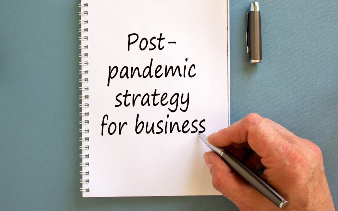 3 Ways To Improve Your Post-pandemic Marketing Strategy